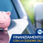 Finanziare l'auto con la cessione del quinto, un finanziamento a tasso agevolato per dipendenti e pensionati